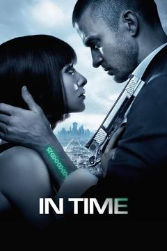 Best Science Fiction Movies of 2011 : In Time