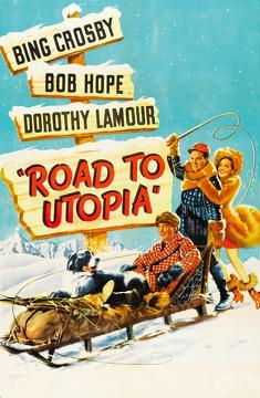 Best Adventure Movies of 1945 : Road to Utopia
