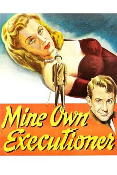 Best Thriller Movies of 1947 : Mine Own Executioner