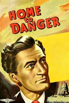 Best Mystery Movies of 1951 : Home To Danger