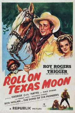 Best Action Movies of 1946 : Roll on Texas Moon