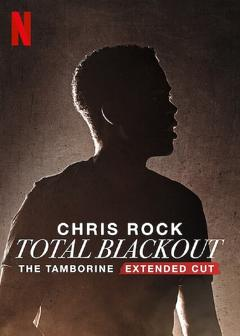 Best Comedy Movies of This Year: Chris Rock Total Blackout: The Tamborine Extended Cut
