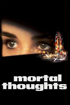 Best Mystery Movies of 1991 : Mortal Thoughts