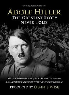 Best War Movies of 2013 : Adolf Hitler: The Greatest Story Never Told