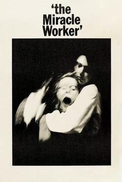 Best Drama Movies of 1962 : The Miracle Worker