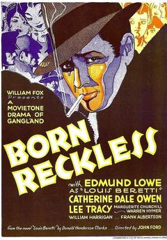 Best Crime Movies of 1930 : Born Reckless