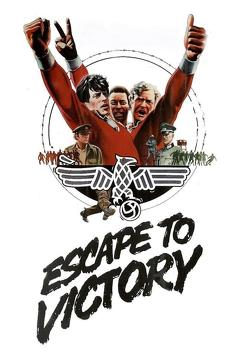Best War Movies of 1981 : Escape to Victory
