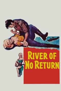 Best Romance Movies of 1954 : River of No Return