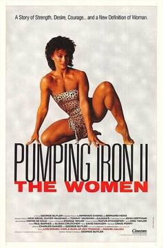 Best Documentary Movies of 1985 : Pumping Iron II: The Women