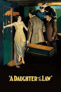 Best Crime Movies of 1921 : A Daughter of the Law