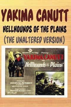 Best Action Movies of 1927 : Hell Hounds of the Plains