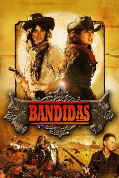 Best Western Movies of 2006 : Bandidas