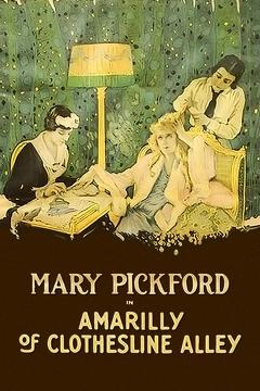 Best Romance Movies of 1918 : Amarilly of Clothes-Line Alley