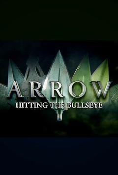 Best Documentary Movies of This Year: Arrow: Hitting the Bullseye