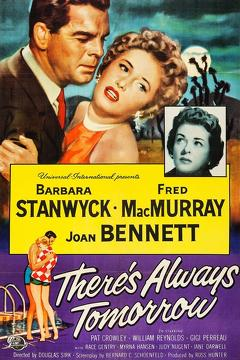 Best Comedy Movies of 1956 : There's Always Tomorrow