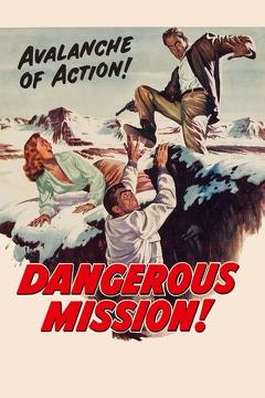 Best Thriller Movies of 1954 : Dangerous Mission