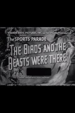 Best Documentary Movies of 1944 : The Birds and the Beasts Were There