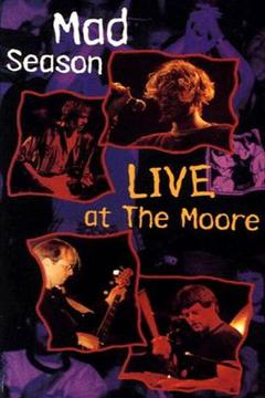 Best Music Movies of 1995 : Mad Season - Live at the Moore