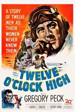 Best Action Movies of 1949 : Twelve O'Clock High