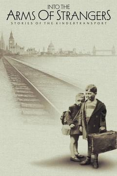 Best History Movies of 2000 : Into the Arms of Strangers: Stories of the Kindertransport