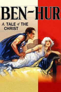 Best Romance Movies of 1925 : Ben-Hur: A Tale of the Christ
