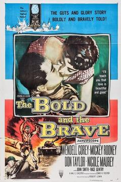 Best History Movies of 1956 : The Bold and the Brave