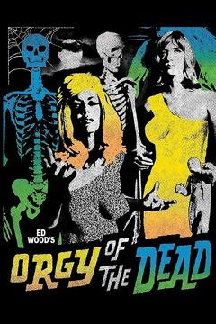 Best Fantasy Movies of 1965 : Orgy of the Dead
