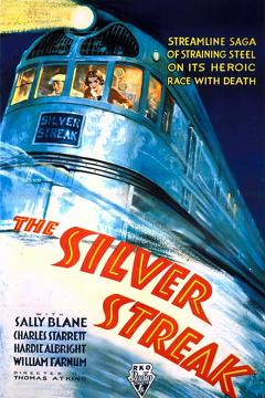 Best Action Movies of 1934 : The Silver Streak