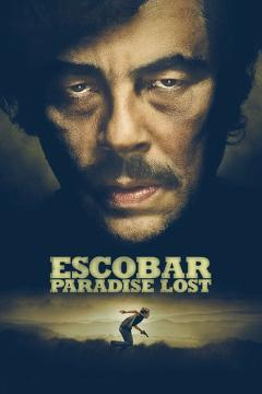Best Romance Movies of 2014 : Escobar: Paradise Lost