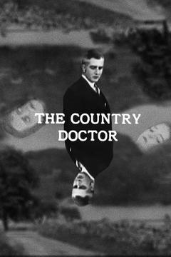 Best Drama Movies of 1909 : The Country Doctor