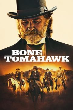 Best History Movies of 2015 : Bone Tomahawk