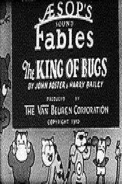 Best Animation Movies of 1930 : The King of Bugs