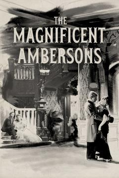 Best Romance Movies of 1942 : The Magnificent Ambersons