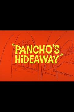 Best Animation Movies of 1964 : Pancho's Hideaway