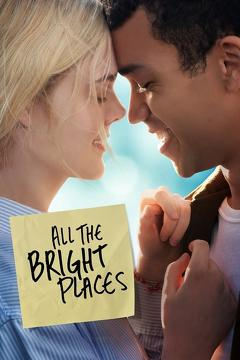 Best Romance Movies of 2020 : All the Bright Places
