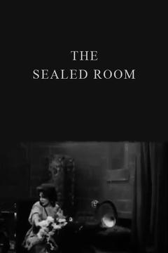 Best Drama Movies of 1909 : The Sealed Room