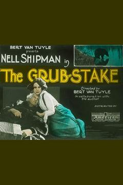 Best Action Movies of 1923 : The Grub Stake