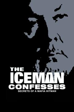 Best Documentary Movies of 2001 : The Iceman Confesses: Secrets of a Mafia Hitman