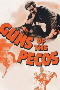 Best Western Movies of 1937 : Guns of the Pecos