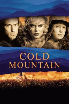 Best Adventure Movies of 2003 : Cold Mountain