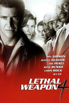 Best Thriller Movies of 1998 : Lethal Weapon 4