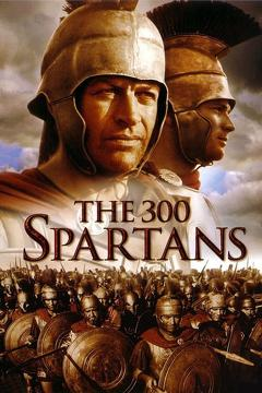 Best Action Movies of 1962 : The 300 Spartans