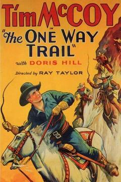 Best Adventure Movies of 1931 : The One Way Trail