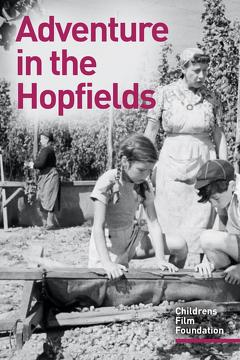 Best Family Movies of 1954 : Adventure In The Hopfields