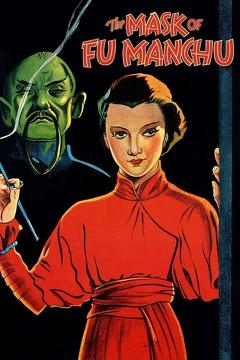 Best Science Fiction Movies of 1932 : The Mask of Fu Manchu