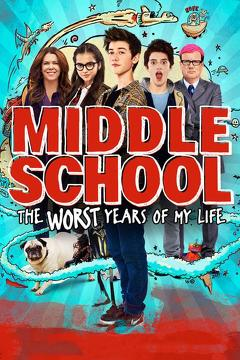 Best Family Movies of 2016 : Middle School: The Worst Years of My Life