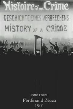 Best Crime Movies of 1901 : History of a Crime