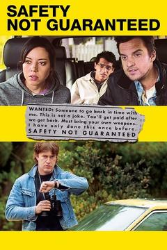Best Science Fiction Movies of 2012 : Safety Not Guaranteed