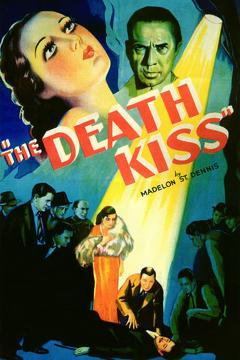 Best Horror Movies of 1932 : The Death Kiss