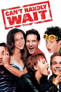 Best Romance Movies of 1998 : Can't Hardly Wait